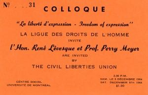 Carton d'invitation au colloque La liberté d'expression – Freedom of expression tenu à Montréal le 5 décembre 1964. Archives UQAM. Fonds d'archives de la ligue des droits et libertés, 24P-640/1.