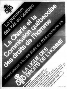 « La Charte et la Commission québécoise des droits de l'homme», cahier produit par la Ligue des droits de l'homme publié dans Le Devoir du 25 mai 1973.
