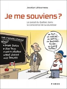 L'ouvrage du professeur Jocelyn Létourneau est paru chez Fides en 2014.
