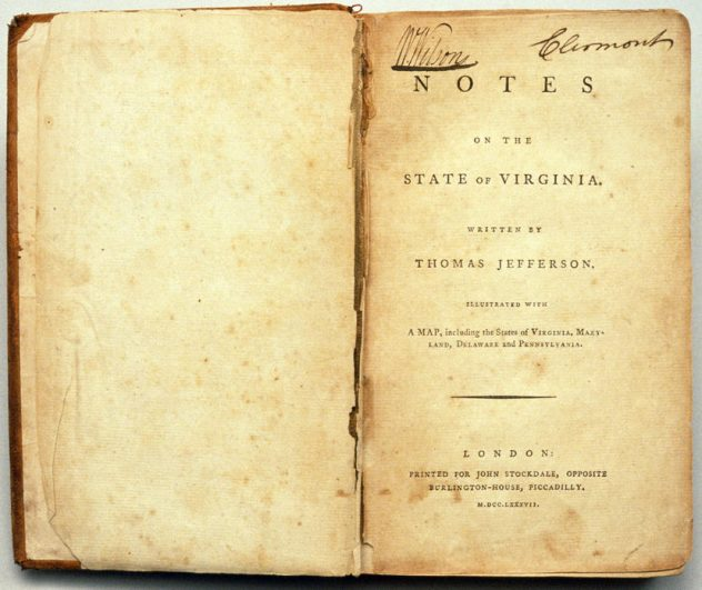 Thomas Jefferson, Notes on the State of Virginia, Stockdale edition, 1787. Jefferson y explique notamment sa vision et ses idées concernant la question raciale.